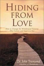 Hiding from Love: How to Change the Withdrawal Patte...