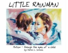 Little Rainman: Autism--Through the Eyes of a Child (Paperback or Softback)