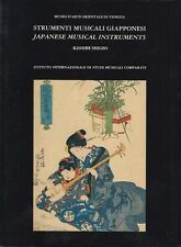 STRUMENTI MUSICALI GIAPPONESI Japanese Musical intruments LIBRO ARTE