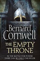 The Empty Throne (The Warrior Chronicles) By Bernard Cornwell. 9780007504169
