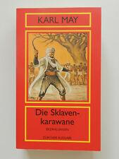 Karl May Die Sklavenkarawane Erzählungen Zürcher Ausgabe Taschenbuch