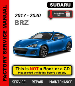 Subaru BRZ 2017 2018 2019 2020 Service Repair Workshop Manual +Wiring