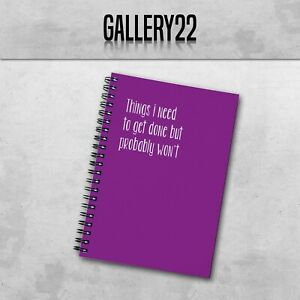 Things I Need To Get Done But Probably Won't A5 Notebook Work Funny Stationery