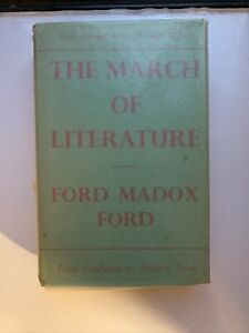 Ford Madox Ford – The March of Literature