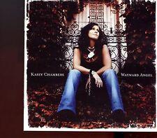 Kasey Chambers / Wayward Angel - MINT