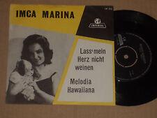 """IMCA MARINA -Lass' mein Herz nicht weinen- 7"""" 45"""