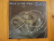 Nels Cline Trio  Sad BOB MAIR MICHAEL PREUSSNER / Feat. Noriko Peet OVP