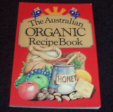 THE AUSTRALIAN ORGANIC RECIPE BOOK