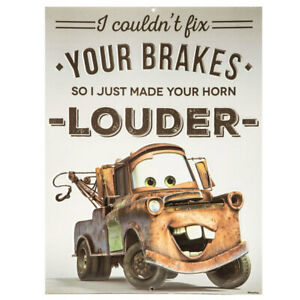 Tow-Mater Metal Sign I COULDN'T FIX YOUR BRAKES SO I JUST MADE YOUR HORN LOUDER