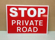 STOP - private Road Sign.  Plastic.  (PL-99)