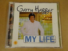 CD / GARRY HAGGER - MY LIFE