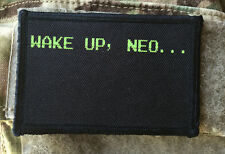 Wake Up Neo The Matrix Movie Morale Patch Tactical Military USA Hook Badge Army