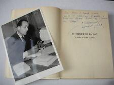 Au service de la paix, l'idée fédéraliste Raymond Silva, avec envoi et photo