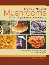 Edible and Medicinal Mushrooms of New England and Eastern Canada, Paperback b...