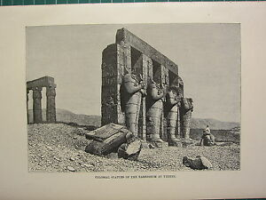 c1890 ANTIQUE PRINT ~ COLOSSAL STATUES OF THE RAMESSEUM AT THEBES