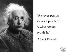 """Albert Einstein """" a clever person"""" Famous Quote 8 x 10 Photo Picture #pw2"""