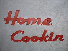 Tenderheart Treasures HOME COOKIN Retro Wording deep RED Metal words sign NEW