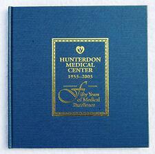 2003 Hunterdon Medical Center, Flemington NJ: 50 Years of Medical Excellence