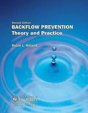 Backflow Prevention: Theory and Practice, , Robin L. Ritland, Good, 2004-10-01,