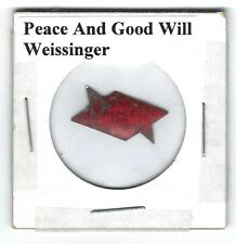 Peace and Good Will Chewing Tobacco Tag Weissinger Tics Intact P286