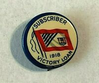 VINTAGE WW1 1918 Canadian Victory Loan Subscriber - Pinback Button A
