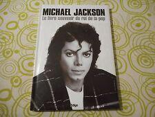 """Michael Jackson - Livre """"Le livre souvenir du roi de la pop"""""""