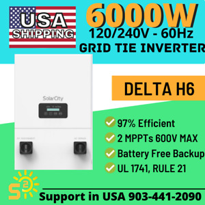Grid-Tied Inverter Delta H6 6000W NEW Battery-less Backup UL1741 Rule 21 2MPPT