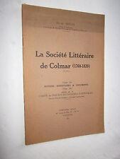 ALSACE: LA SOCIETE LITTERAIRE DE COLMAR HENRI STROHL hommage de l'auteur
