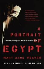 A Portrait of Egypt: A Journey Through the World of Militant Islam: By Weaver...