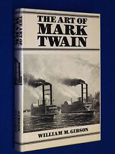 The Art of Mark Twain by William Gibson 1st Edition 1st Printing HCDJ Hardcover