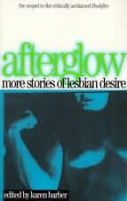 Afterglow: More Stories of Lesbian Desire (Lace Pu