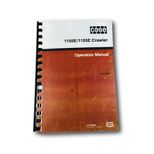 J I Case 1150e1155e Crawler Dozer High Lift Track Loader Operators Owner Manual