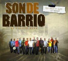 Son De Barrio - Que Nadie Te Quite Lo Bailao [New CD]