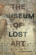 The Museum of Lost Art by Noah Charney 9780714875842 | Brand New