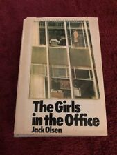 The Girls in the Office by Jack Olsen 1972 HC - Good Condition First Printing