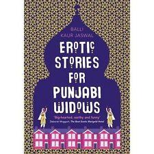 Erotic Stories for Punjabi Widows: A hilarious and heartwarming novel, Kaur Jasw
