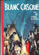 Blanc Casque par Jijé - Dupuis 1957 dos rouge