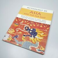 Mythology Of Asia And The Far East By Rachel Storm Book