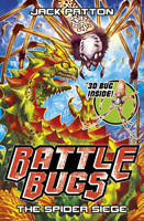 The Spider Siege (Battle Bugs), Patton, Jack, Used Excellent Book