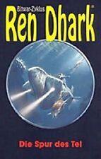 Ren Dhark  Bitwar-Zyklos  3  Die Spur des Tel