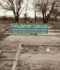 Whispered Silences: Japanese Americans and World War II-ExLibrary