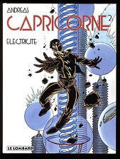 CAPRICORNE  T.2 Electricité   ANDREAS   Editions LE LOMBARD  EO 1997