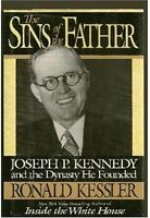 The Sins of the Father: Joseph P. Kennedy and the