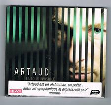 ARTAUD - LA TOUR INVISIBLE - CD NEUF NEW NEU