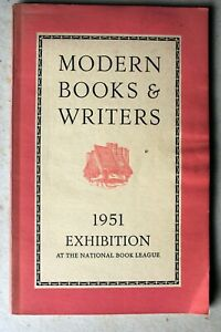 MODERN BOOKS AND WRITERS 1951 EXHIBITION AT THE NATIONAL BOOK LEAGUE