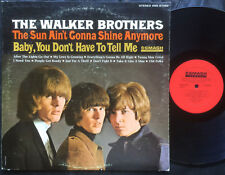 THE WALKER BROTHERS - THE SUN AIN'T GONNA SHINE ANYMORE Rare 1965 US STEREO LP!