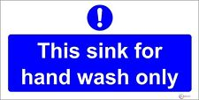 This Sink For Hand Wash Only Sticker - Kitchen Catering HSE Safety Notice UK