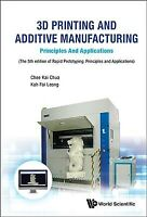 3D Printing and Additive Manufacturing : Principles and Applications, Paperba...