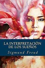 La Interpretación de Los Sueños by Sigmund Freud (2016, Paperback)