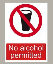 NO ALCOHOL PERMITTED STICKERS SIGNS X 2